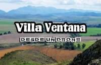 Villa Ventana desde nuestro drone
